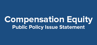 Compensation Equity Public Policy Issue Statement