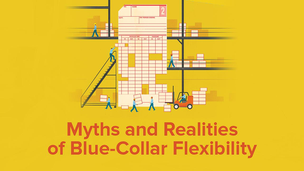 Myths and Realities of Blue-Collar Flexibility